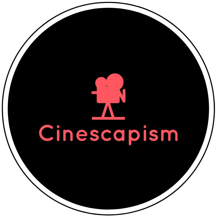 Cinescapism